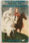 Books:Literature 1900-up, Thomas Dixon, Jr. The Clansman; an Historical Romance of the Ku Klux Klan. New York: Grosset & Dunlap, [1905]. ...