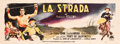 "Movie Posters:Foreign, La Strada (Paramount, 1954). Italian Banner (38.5"" X 104"").. ..."