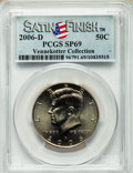 Kennedy Half Dollars, 2006-D 50C Satin Finish SP69 PCGS. Ex: Vennekotter Collection. PCGSPopulation (31/0). ...