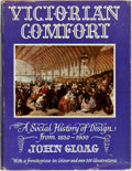 Books:World History, John Gloag. Victorian Comfort: A Social History of Design from 1830-1900. London: Adam and Charles Black, [1961]...