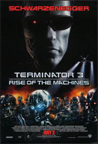 """Terminator 3: Rise of the Machines & Others Lot (Warner Brothers, 2003). One Sheets (4) (27"""" X 41"""") SS..."""