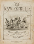 Books:Music & Sheet Music, [Sheet Music, Minstrelsy]. [Septimus Winner]. Raw Recruits; or,Abraham's Daughter. New York: Firth, Pond & Co.,...