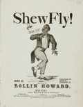 Books:Music & Sheet Music, [Sheet Music, Minstrelsy]. Rollin Howard. Shew Fly! Boston:White, Smith & Perry, 1869. . ...