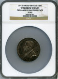 U.S. Presidents & Statesmen, 1915 Woodrow Wilson, Pan-American Conference, XF45 NGC. Silver,51mm....