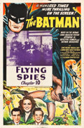 "Movie Posters:Serial, The Batman (Columbia, 1943). One Sheet (27"" X 41""). Chapter 10 - ""Flying Spies."". ..."