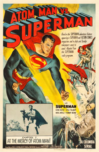 "Atom Man vs. Superman (Columbia, 1950). Autographed One Sheet (27"" X 41"") Chapter 7 -- ""At the Mercy of A..."