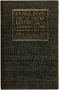 Books:Americana & American History, [Revolutionary War]. Order Book Kept by Peter Kinnan, July 7 -September 4, 1776. Princeton, NJ: Privately printed a...