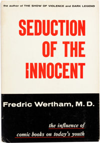 Seduction of the Innocent First Printing Hardcover Book (Reinhart and Co., 1954)