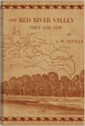 Books:Americana & American History, A. W. Neville. Jose Cisnéros, illustrator. The Red River ValleyThen and Now. Paris, TX: [North Texas Publishing Com...
