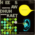 Books:Music & Sheet Music, [Vinyl Records - 33 1/3]. [Electronic, Spoken Word, Educational]. Computer Speech: HEE SAW DHUH KAET (He Saw the Cat). ...
