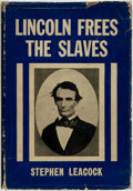 Books:Americana & American History, Stephen Leacock. Lincoln Frees the Slaves. New York: G. P.Putnam's Sons, 1934....