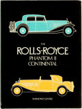 Books:Reference & Bibliography, [Automobiles, Rolls-Royce]. Raymond Gentile. The Rolls-Royce Phantom II Continental. London: Dalton Watson Ltd, [198...