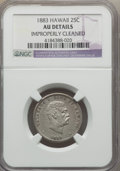 Coins of Hawaii: , 1883 25C Hawaii Quarter -- Improperly Cleaned -- NGC Details. AU. NGC Census: (30/1118). PCGS Population (86/1526). Mintage...