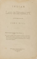 Books:Americana & American History, [Americana, Native American]. Indian Land in Severalty. AsProvided for by the Coke Bill. Forty-Eighth Congress, F...