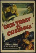 "Movie Posters:Crime, Dick Tracy vs. Cueball (RKO, 1946). One Sheet (27"" X 41""). Crime.Starring Morgan Conway, Anne Jeffreys, Lyle Latell and Rit..."