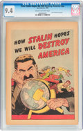 Golden Age (1938-1955):Non-Fiction, How Stalin Hopes We Will Destroy America #nn (Joe Lowe Co., 1951)CGC NM 9.4 Cream to off-white pages....