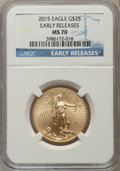 Modern Bullion Coins, 2015 $25 Half Ounce Gold Eagle, Early Releases, MS70 NGC. NGC Census: (0). PCGS Population (0)....