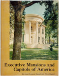 Books:Americana & American History, Jean Houston Daniel and Price Daniel. Executive Mansions andCapitols of America. Waukesha, Wis.: Country Beautiful,...