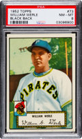 Baseball Cards:Singles (1950-1959), 1952 Topps William Werle (Black Back) #73 PSA NM-MT 8 - Only OneHigher....
