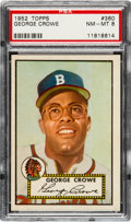 Baseball Cards:Singles (1950-1959), 1952 Topps George Crowe #360 PSA NM-MT 8....