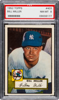 Baseball Cards:Singles (1950-1959), 1952 Topps Bill Miller #403 PSA NM-MT 8....