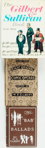 Books:Music & Sheet Music, [Music]. [W. S. Gilbert]. Group of Three Books. Various publishers and dates. . ... (Total: 3 Items)
