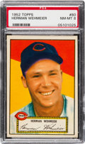 Baseball Cards:Singles (1950-1959), 1952 Topps Herman Wehmeier (Red Back) #80 PSA NM-MT 8 - Only OneHigher....