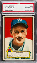 Baseball Cards:Singles (1950-1959), 1952 Topps Sid Hudson (Red Back) #60 PSA NM-MT 8 - Only One Higher....