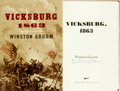 Books:Americana & American History, Winston Groom. SIGNED. Vicksburg 1863. New York: Alfred A. Knopf, 2009....