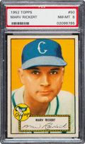 Baseball Cards:Singles (1950-1959), 1952 Topps Marv Rickert (Red Back) #50 PSA NM-MT 8 - None Higher....