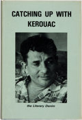 Books:Biography & Memoir, [Jack Kerouac, subject]. Catching Up with Kerouac: GettingBoulder on the Road. Phoenix: The Literary Denim, 1984....