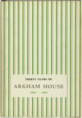 Books:Books about Books, [Arkham House]. August Derleth. Thirty Years of Arkham House 1939-1969. A History and Bibliography. Sauk City, Wisco...