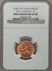 2000-D 5C Jefferson Nickel -- Over Struck on a Lincoln 1C -- MS64 Red NGC