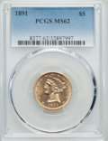 Liberty Half Eagles: , 1891 $5 MS62 PCGS. PCGS Population (62/44). NGC Census: (93/51). Mintage: 61,300. Numismedia Wsl. Price for problem free NG...