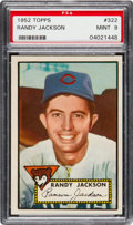 Baseball Cards:Singles (1950-1959), 1952 Topps Randy Jackson #322 PSA Mint 9 - None Higher....