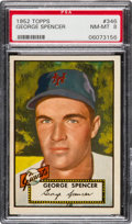 Baseball Cards:Singles (1950-1959), 1952 Topps George Spencer #346 PSA NM-MT 8....