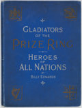 Boxing Collectibles:Memorabilia, 1895 Gladiators of the Prize Ring - Heroes of All Nations Hardcover Book....