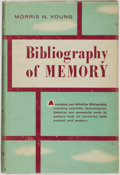Books:Reference & Bibliography, Morris N. Young. Bibliography of Memory. Philadelphia andNew York: Chilton Company, [1961]....