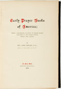 Books:Religion & Theology, Rev. John Wright. Early Prayer Books of America; Being a Descriptive Account of Prayer Books Published in the United Sta...