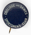 """Political:Pinback Buttons (1896-present), Coolidge & Dawes: Very scarce ¾"""" """"Sportsmen's Club"""" litho pin in great condition.. ..."""