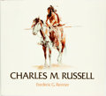 Books:Art & Architecture, [Charles M. Russell.] Frederic G. Renner. Charles M. Russell. Paintings, Drawings, and Sculpture in the Amon Carter Muse...