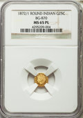 California Fractional Gold: , 1872/1 25C Indian Round 25 Cents, BG-870, R.3, MS65 Prooflike NGC.NGC Census: (7/2). ...