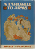 Books:Literature 1900-up, Ernest Hemmingway. A Farewell to Arms. New York: CharlesScribner's Sons, 1929. . ...