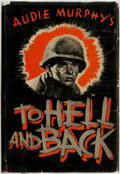 Books:Americana & American History, Audie Murphy. To Hell and Back. New York: Henry Holt andCompany, [1949]. . ...