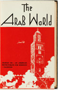 Books:Periodicals, [Bound Periodicals]. G. Kheirallah, editor. The Arab World,Vols. I & II, Nos. 1-4. 1944 - 1946.. ...