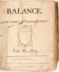Books:Periodicals, [Bound Periodicals]. The Balance, and Columbian Repository,Vol. II, Nos. 1 - 52. January 4 - December 27, 1803. ...