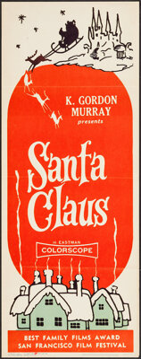 "Santa Claus & Other Lot (K. Gordon Murray, 1960). Insert (14"" X 36"") and One Sheet (27"" X 41""..."