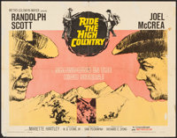 "Ride the High Country (MGM, 1962). Half Sheet (22"" X 28""). Western"