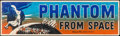 """Movie Posters:Science Fiction, Phantom from Space (United Artists, 1953). Banner (24"""" X 82"""").Science Fiction.. ..."""