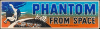 """Phantom from Space (United Artists, 1953). Banner (24"""" X 82""""). Science Fiction"""